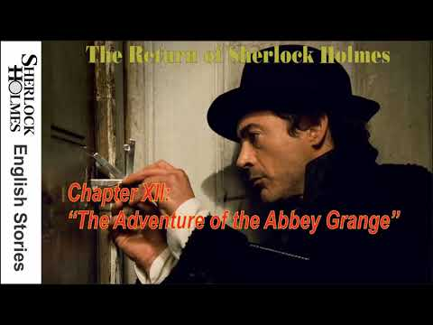 "[MultiSub]  The Return of Sherlock Holmes - Chapter XII: ""The Adventure of the Abbey Grange"""
