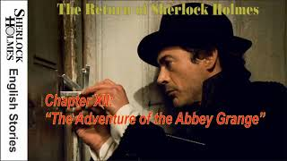 """[MultiSub]  The Return of Sherlock Holmes - Chapter XII: """"The Adventure of the Abbey Grange"""""""