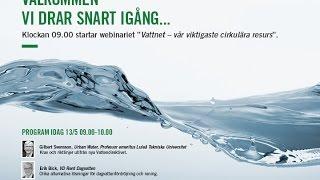 Webinarium 13 maj 2015: Vattnet vår viktigaste cirkulära resurs