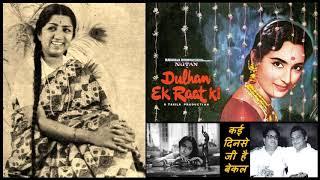 Gambar cover Lata Mangeshkar - Dulhan Ek Raat Ki (1966) - 'kayi din se jee hai bekal'