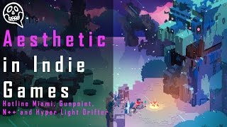 Aesthetic in indie games | Hotline Miami, Gunpoint, N++ and Hyper Light Drifter