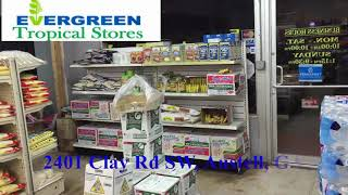 EVERGREEN TROPICAL STORES