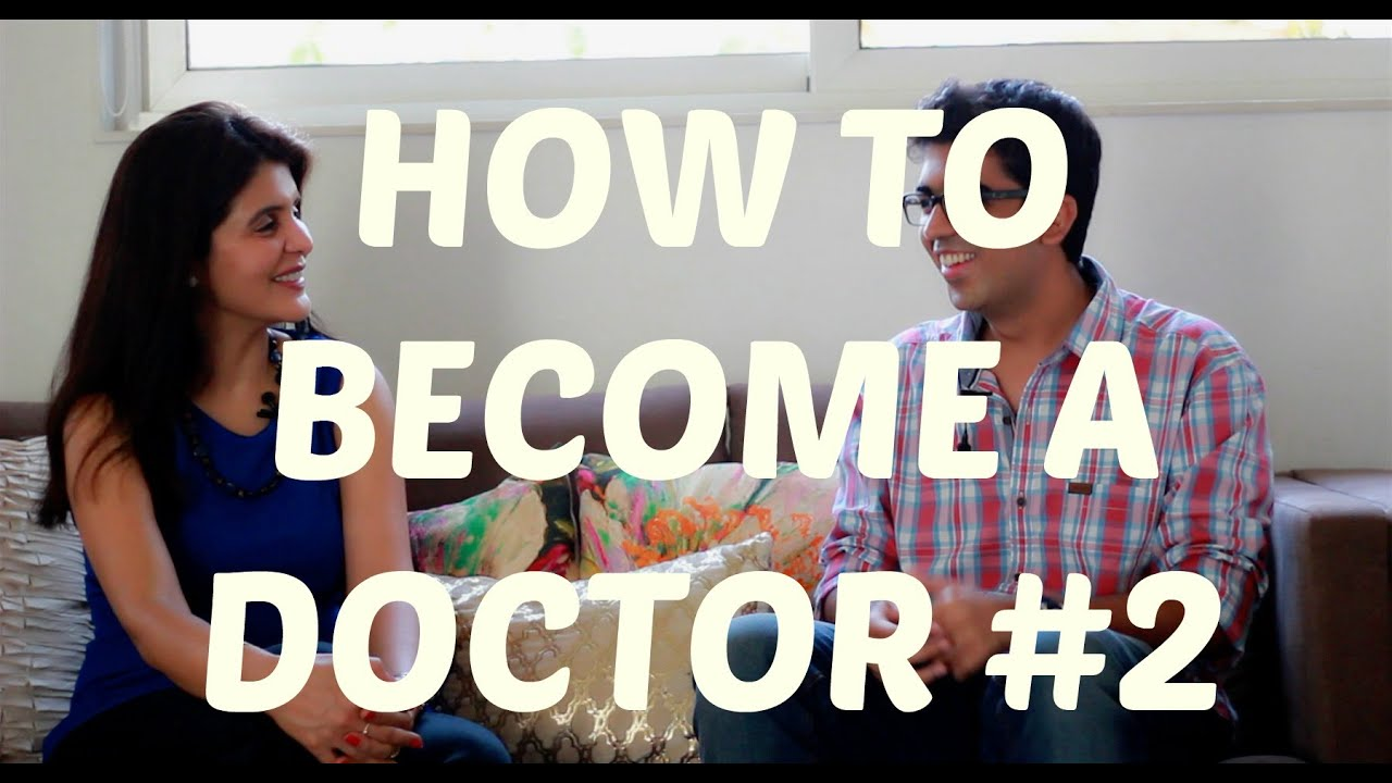 How to Become a Doctor - Steps to Becoming a Doctor in India I Part 2 of 2  I ChetChat