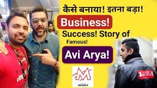 Success Story Of Avi Arya | Founder Of Internet Moguls