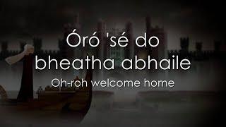 Baixar Óró 'sé do bheatha 'bhaile - LYRICS + Translation