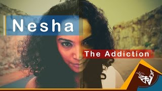 Nesha - The Addiction (Original) | Palbasha Siddique & Samik RC | Kolkata Videos