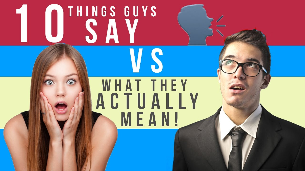 Mean vs what say they what guys Decoding Men: