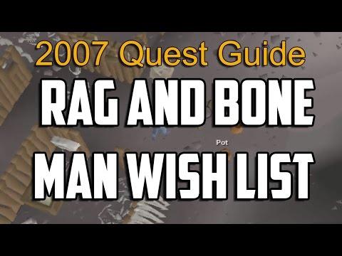 Runescape 2007 Rag and Bone Wish List Guide