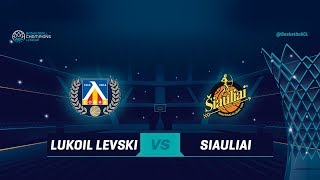 LIVE 🔴 - Lukoil Levski v Siauliai - Qualification Rd. 1 - Basketball Champions League 2018-19 thumbnail