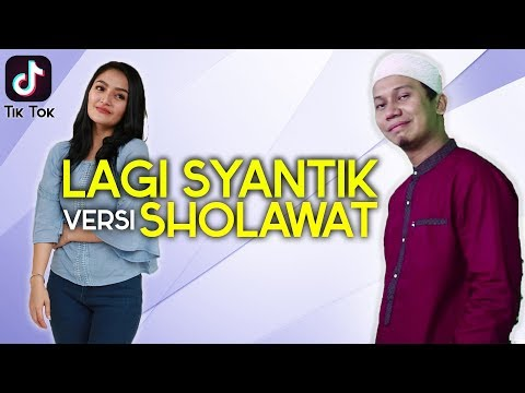SHOLAWATAN Versi LAGI SYANTIK - Parodi Siti Badriyah