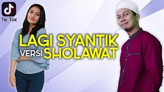 Video Parody Siti Badriah - LAGI SYANTIK Versi SHOLAWATAN download MP3, 3GP, MP4, WEBM, AVI, FLV September 2018