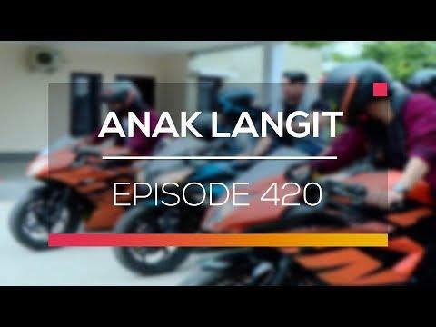 Anak Langit - Episode 420