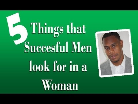 Things to look for in a woman
