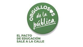 Orgullosos de la pública - El pacto de educación sale a la calle