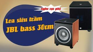 Giới thiệu loa siêu trầm ( loa sub) JBL bass 30cm