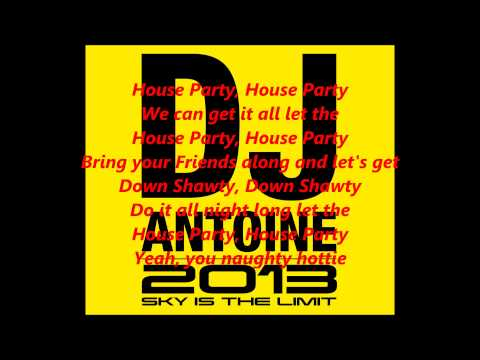 DJ Antoine - Houseparty Lyrics