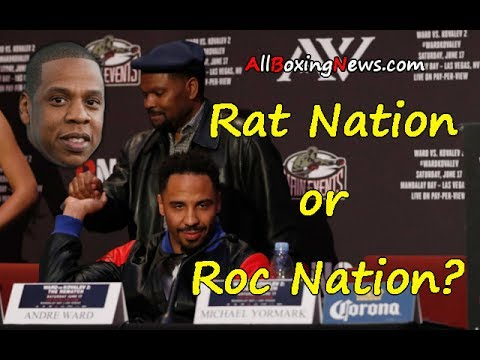 Is it Rat Nation or Roc Nation?  Andre Ward vs. Sergey Kovalev 2 - The Rematch