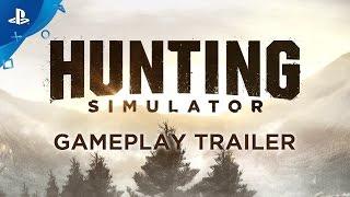 Hunting Simulator - Gameplay Trailer | PS4