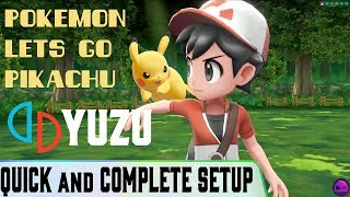 Pokemon Lets Go Pikachu FULL SETUP  - YUZU    QUICK GUIDE  