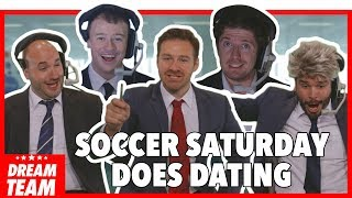When Premier League Soccer Saturday does dating