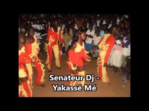 Senateur Dj - Yakassé Mé
