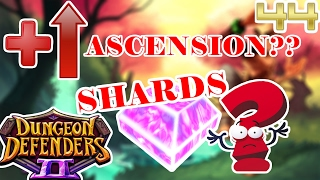 new update for endgame   ascension   shards soon   dungeon defenders 2 44