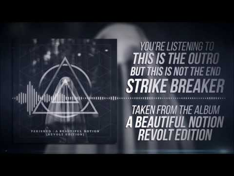 Strikebreaker - The Outro (New Version)