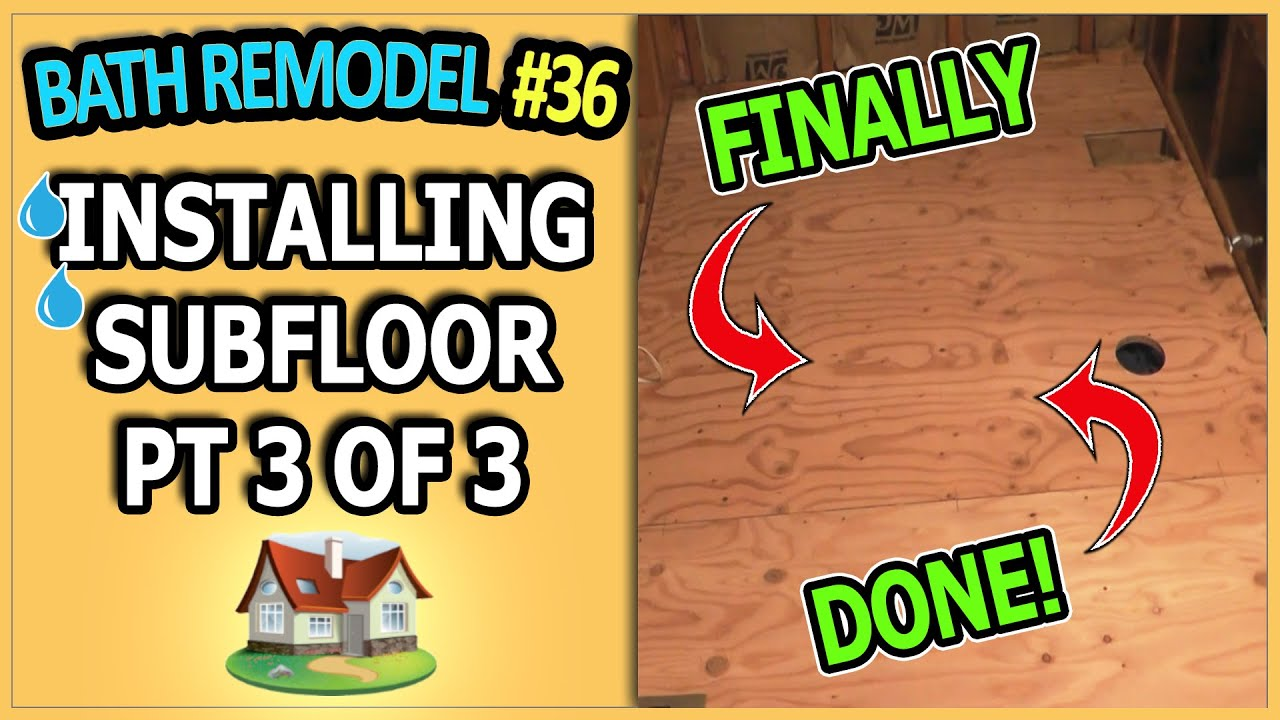 How to install a subfloor in a bathroom - How To Install A Subfloor In A Bathroom 35