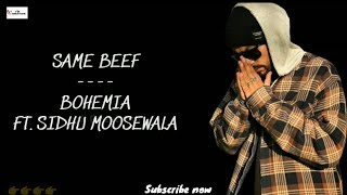 Same Beef Bohemia ft.Sidhu moose wala New Punjabi Whatsapp Status 2019