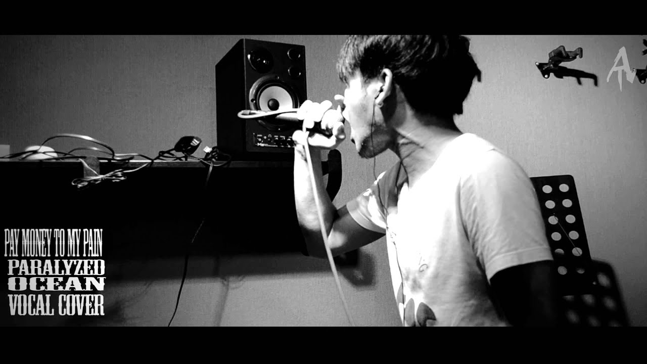 Pay Money to my Pain - Paralyzed Ocean cover 旋律哈扣 黑腔 Screamo - YouTube