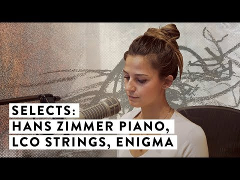 Selects: Hans Zimmer Piano, London Contemporary Orchestra Strings & Enigma
