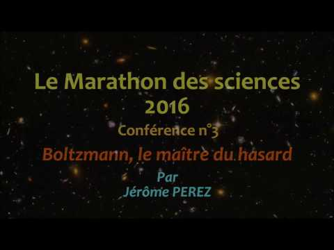 3/12 Physique : Boltzmann, le maître du hasard