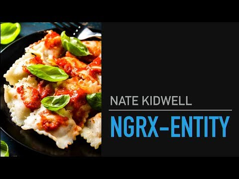 AngularNYC - Patterns on top of Patterns: A discussion of ngrx-entity - Nate Kidwell