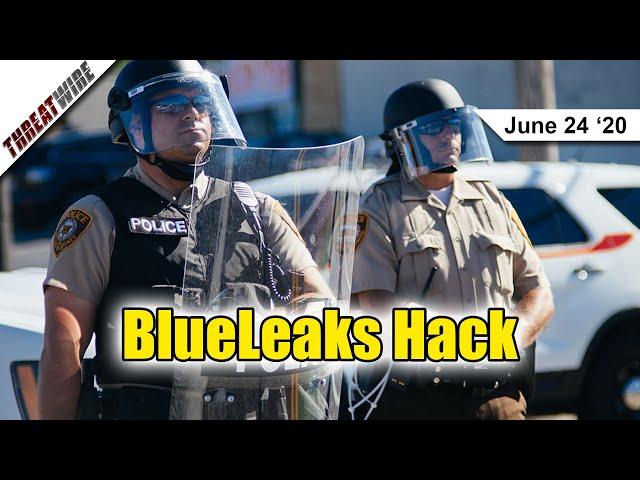 Law Enforcement Data Leaked in BlueLeaks - ThreatWire