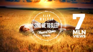 Alan Walker - Sing Me To Sleep (DJ Monteiro Tropical Remix)
