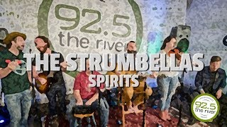 "The Strumbellas perform ""Spirits"""