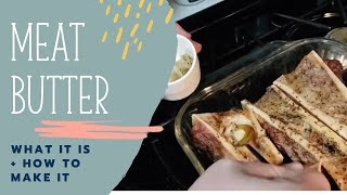 Fancy Food Friday: Meat Butter