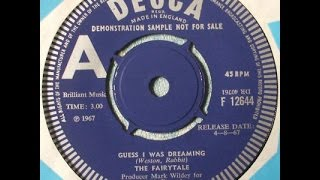 "Fairytale - Guess I Was Dreaming UK 7"" Psych Monster Rarity"