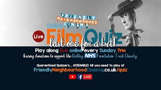 FINAL LIVE Online Film Quiz - Sunday 14th June - Friendly Neighbourhood Cinema (PREMIERES AT 7:30PM)