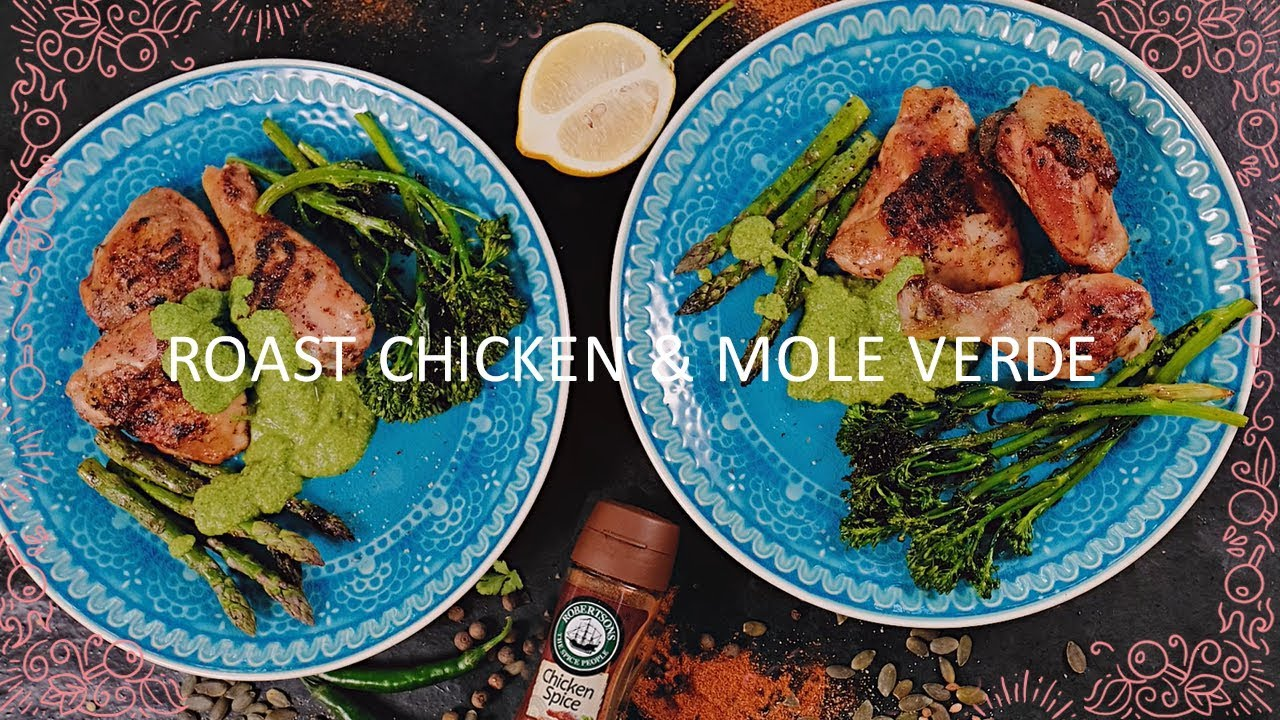 roast chicken with mole verde easy meals for two youtube
