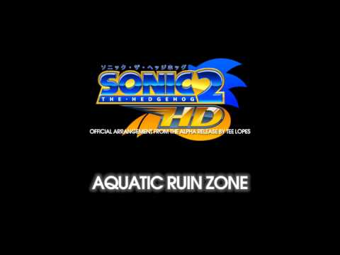 Tee Lopes - Aquatic Ruin Zone (Official Sonic The Hedgehog 2 HD - Alpha Release)