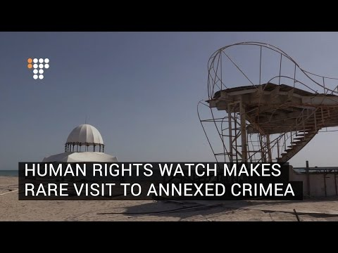 Human Rights Watch Makes Rare Visit To Annexed Crimea