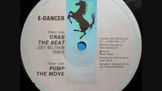 E-Dancer - Grab The Beat (Joey Beltram Remix) (1991)