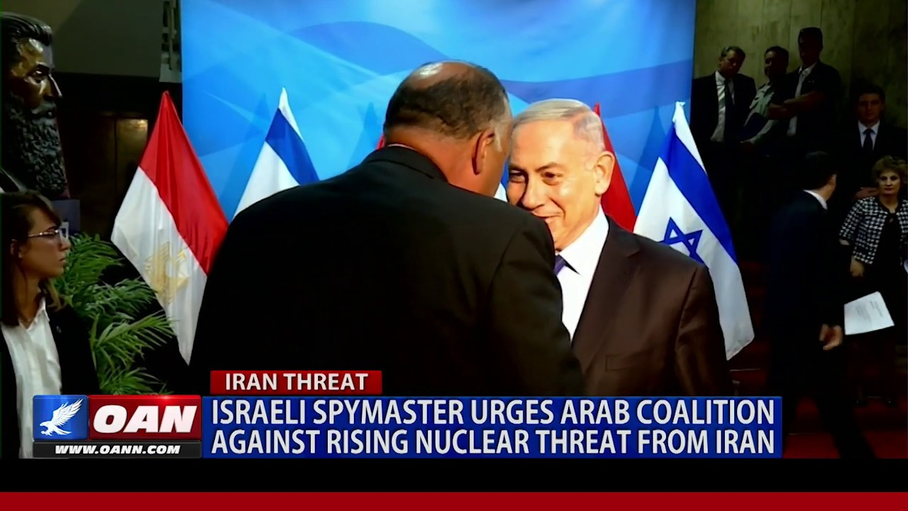 Israeli spymaster urges Arab coalition against rising nuclear threat from Iran