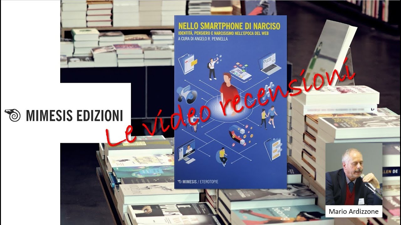 Recensione di Mario Ardizzone - Nello smartphone di Narciso
