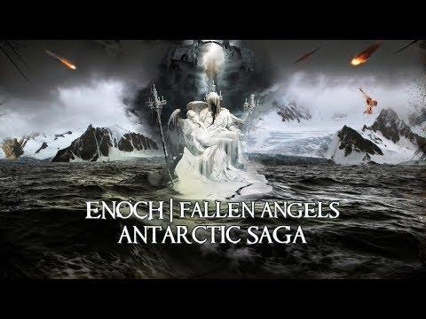 Antarctic SAGA - Trapped Fallen Angels | Enoch | Nephilim