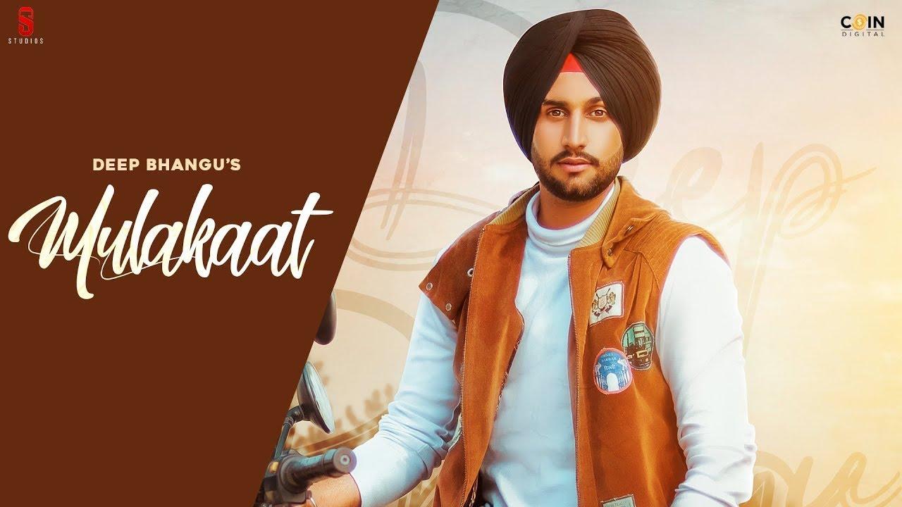 New Punjabi Song 2021  Mulakaat (Full Video) Deep Bhangu Ft. Gurlej Akhtar | Desi Crew  Coin Digital