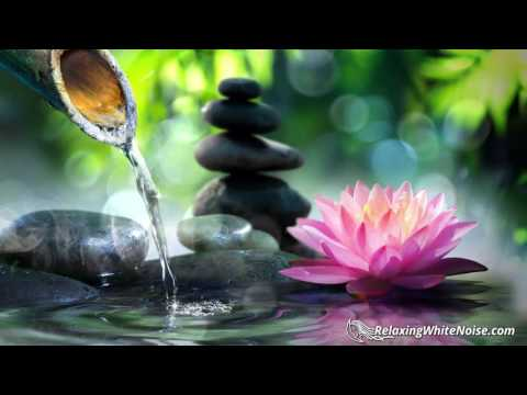 Zen Fountain Water Sounds   for Relaxation, Studying, Sleeping or Meditation   10 Hours