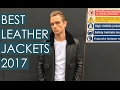 BEST LEATHER JACKETS 2017