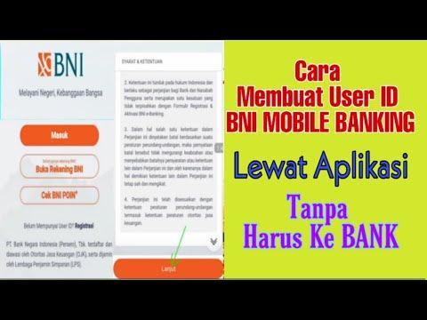 UJICOBA CARA MEMBUAT USER ID BNI MOBILE BANKING LEWAT APLIKASI TANPA HARUS KE BANK | BELUM TERBUKTI
